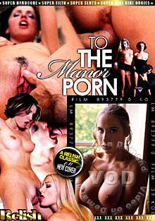 To the Manor Porn Box Cover