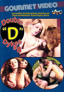 Double D Dykes 8