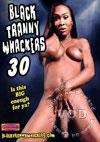Video: Black Tranny Whackers 30
