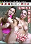 Video: Taboo Sex Fantasies Volume 67 Mean & Kinky Bitches