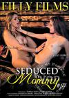 Video: Seduced By Mommy #14
