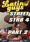 Video: Street Str8 4 Part 2