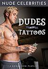 Video: Dudes With Tattoos