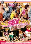 Video: Mad Sex Party - Pounded And Painted Party Chicks & The Lusty Ladies Club