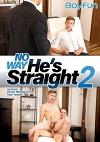 Video: No Way He's Straight 2