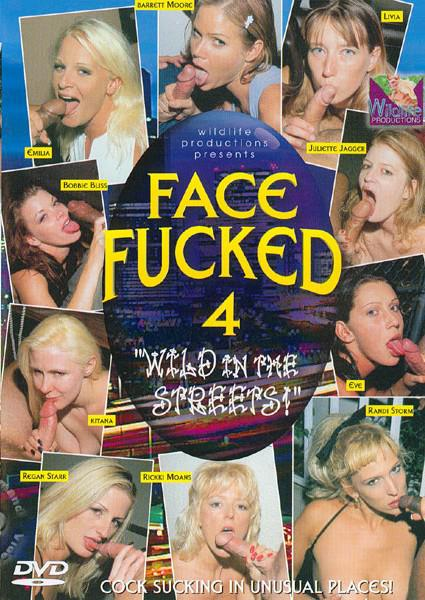Face Fucked 4 - Wild In The Streets! Box Cover