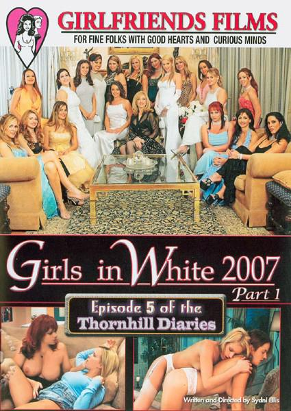 Girls In White 2007 Part 1 -  Episode 5 of the Thornhill Diaries Box Cover