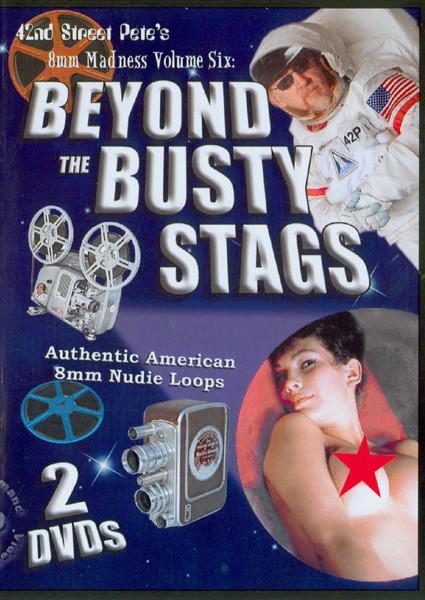 42nd Street Pete's 8mm Madness Volume Six - Beyond The Busty Stags (Disc 1) Box Cover