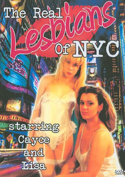 The Real Lesbians Of NYC Starring Cayce And Lisa Box Cover