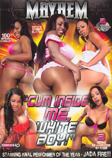Cum Inside Me, White Boy! Box Cover