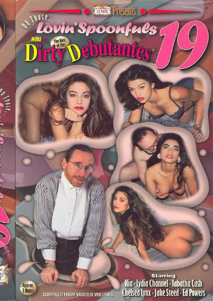 Oh Those Lovin' Spoonfuls 19 - More of The Best Of The Dirty Debutantes Box Cover