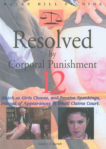Resolved By Corporal Punishment 12 Authentic Spankings Box Cover