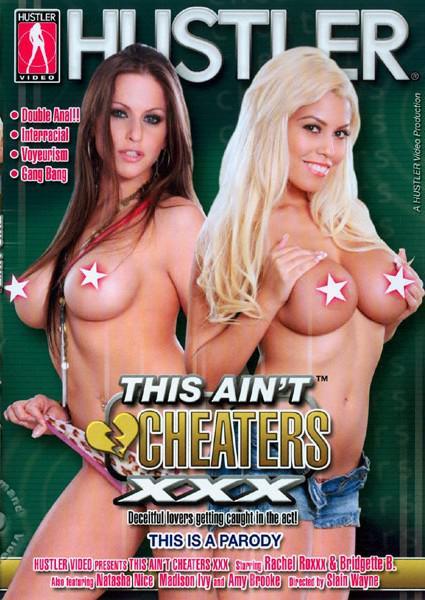 This Ain't Cheaters XXX