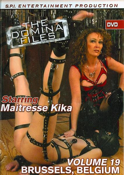 The Domina Files Volume 19 - Maitresse Kika, Brussels, Belgium Box Cover