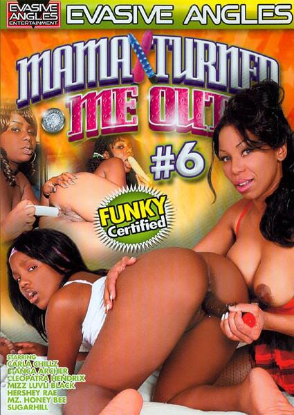 Mama Turned Me Out 6 Box Cover