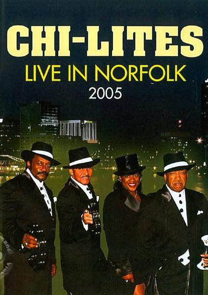 Chi Lites: Live In Norfolk 2005 (760137519096) Box Cover