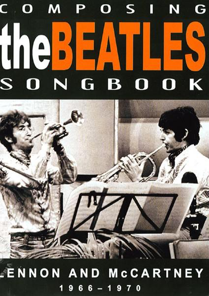 Composing The Beatles Songbook: Lennon And McCartney 1966 - 1970 (823564515595) Box Cover