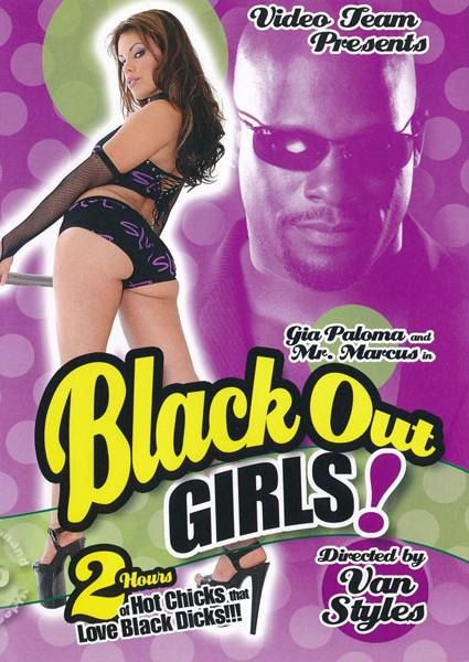 Black Out Girls!