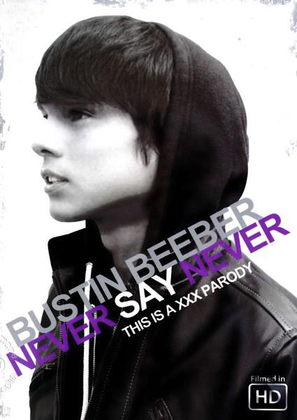 Bustin Beeber:  Never Say Never (This is a XXX Parody) Box Cover