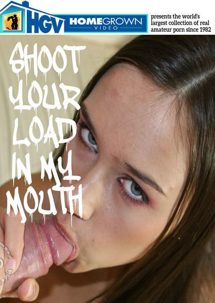Shoot Your Load In My Mouth Box Cover