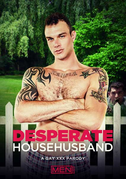 Desperate HouseHusband - A Men.com XXX Gay Parody Box Cover