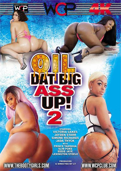 Oil Dat Big Ass Up! 2 Box Cover
