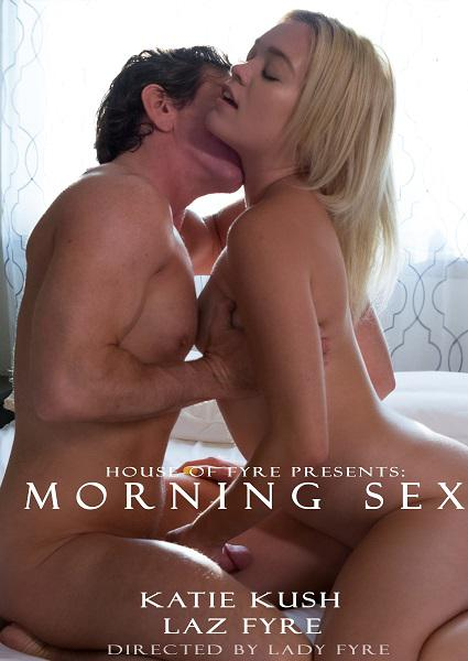 Morning Sex - Katie Kush Box Cover
