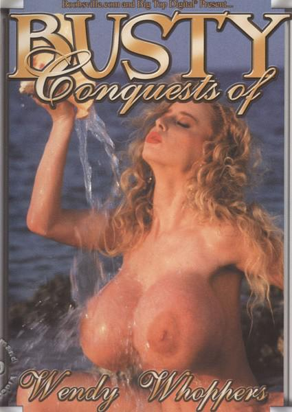 Busty Conquests Of Wendy Whoppers Box Cover