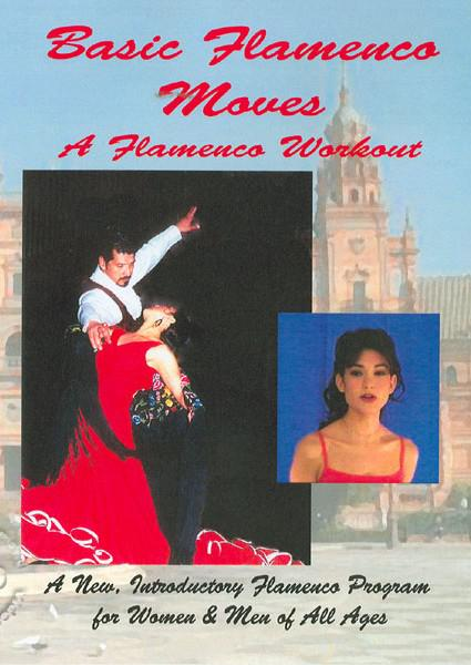 Basic Flamenco Moves - A Flamenco Workout Box Cover