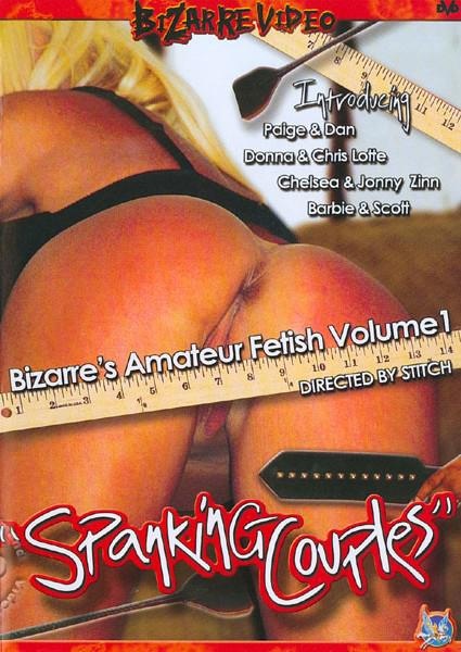 Bizarre's Amateur Fetish Volume 1: Spanking Couples Box Cover