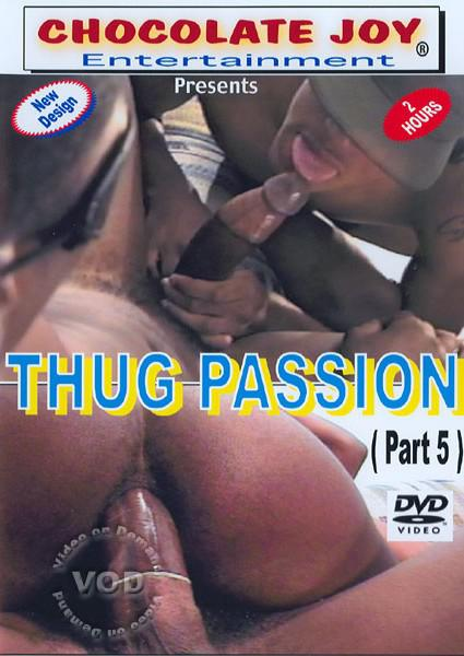 Thug passion gay