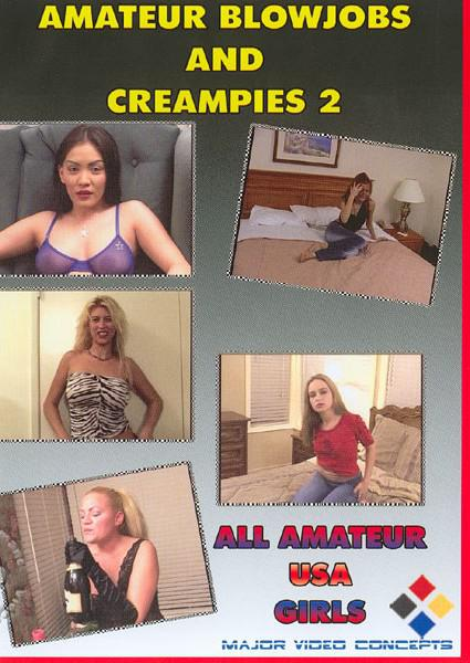 Amateur Blowjobs And Creampies 2 Box Cover