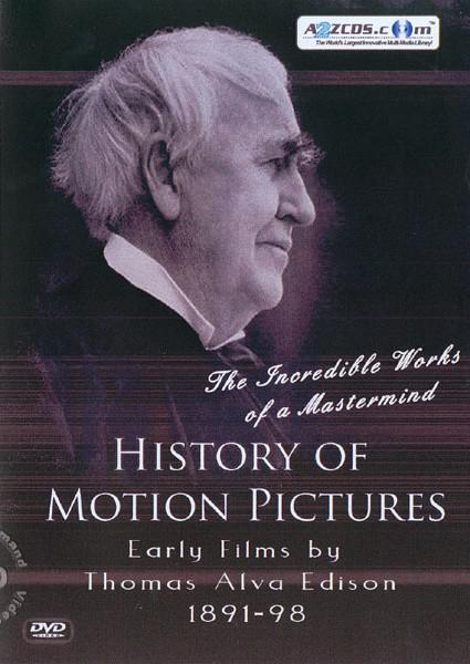 History Of Motion Pictures - Early Films by Thomas Alva Edison 1891-98 DVD 1 Box Cover
