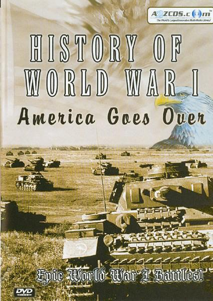 History of World War I - America Goes Over Box Cover
